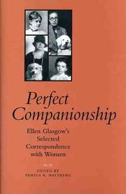 Cover of: Perfect companionship: Ellen Glasgow's selected correspondence with women
