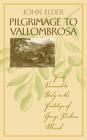 Cover of: Pilgrimage to Vallombrosa: From Vermont to Italy in the Footsteps of George Perkins Marsh (Under the Sign of Nature: Explorations in Ecocriticism)