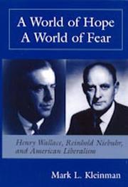 A world of hope, a world of fear by Mark L. Kleinman
