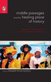 Cover of: Middle Passages and the Healing Place of History