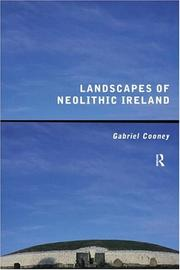 Cover of: Landscapes of Neolithic Ireland | Gabriel Cooney