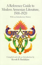 Cover of: A reference guide to modern Armenian literature, 1500-1920 | Kevork B. Bardakjian