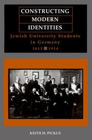 Cover of: Constructing Modern Identities | Keith H. Pickus