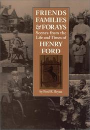 Cover of: Friends, families & forays | Ford R. Bryan