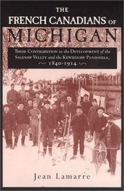 Cover of: The French Canadians of Michigan | Lamarre, Jean