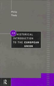 Cover of: An historical introduction to the European Union