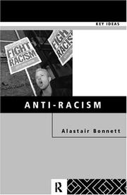 Cover of: Anti-Racism (Key Ideas) | Alastai Bonnett