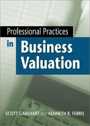 Cover of: Professional Practices in Business Valuation | Scott Gabehart