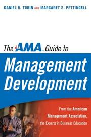 The AMA Guide to Management Development by Daniel R. Tobin, Margaret S. Pettingell