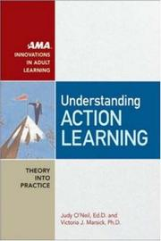Cover of: Understanding Action Learning (Ama Innovations in Adult Learning) | Judy O'neil, Victoria J. Marsick