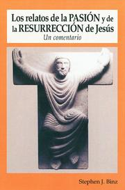 Cover of: Los relatos de la Pasion y Resurreccion de Jesus