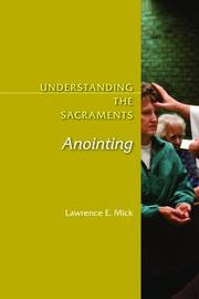 Cover of: Understanding the Sacraments | Lawrence E. Mick