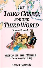 Cover of: The Third Gospel for the Third World: Jesus in the Temple (Luke 19:45-21:38) (Third Gospel for the Third World)