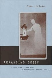 Arranging Grief (Sexual Cultures) (Sexual Cultures: New Directions from the Center for Lesbian and Gay Studies)