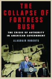 Cover of: The Collapse of Fortress Bush