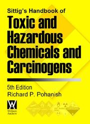Cover of: Sittig's Handbook of Toxic and Hazardous Chemicals and Carcinogens