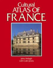 Cover of: Cultural Atlas of France (Cultural Atlas of)