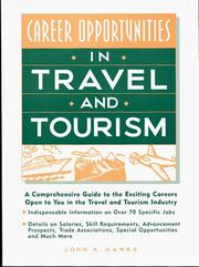 Cover of: Career opportunities in travel and tourism | John K. Hawks