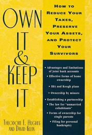 Cover of: Own it and keep it | Theodore E. Hughes