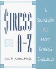 Cover of: Stress A-Z: a sourcebook for facing everyday challenges