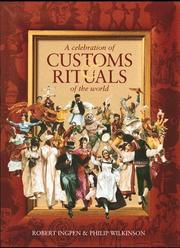 Cover of: A celebration of customs & rituals of theworld