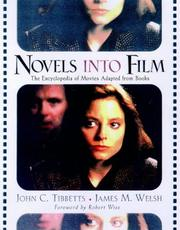 Cover of: Novels into film | John C. Tibbetts