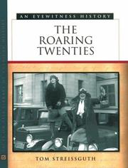 Cover of: The roaring twenties: an eyewitness history