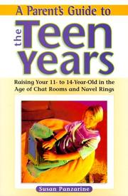 A parent's guide to the teen years by Susan Panzarine