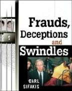Cover of: Frauds, Deceptions, and Swindles | Carl Sifakis