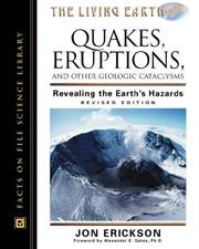 Cover of: Quakes, eruptions, and other geologic cataclysms