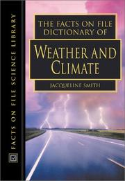 Cover of: The Facts on File Dictionary of Weather and Climate (The Facts on File Science Dictionaries)