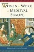 Cover of: Women at Work in Medieval Europe