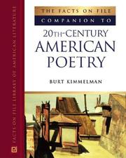 Cover of: The Facts On File Companion To 20th Century American Poetry (Companion to Literature) | Burt Kimmelman