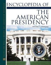 Cover of: Encyclopedia of the American presidency
