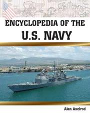 Cover of: Encyclopedia of the U.S. Navy | Alan Axelrod