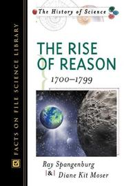 Cover of: The rise of reason: 1700-1799