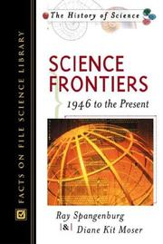 Cover of: Science frontiers, 1946 to the present