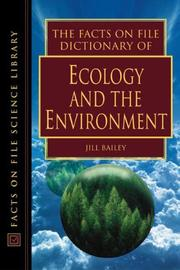 Cover of: The Facts on File dictionary of ecology and the environment by