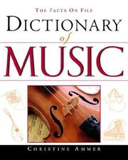 The Facts on File Dictionary of Music (Facts on File) by Christine Ammer