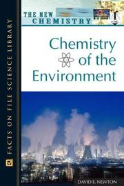 Cover of: Chemistry of the Environment (The New Chemistry) | David E. Newton