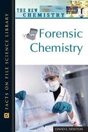 Cover of: Forensic Chemistry (The New Chemistry) | David E. Newton