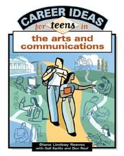 Cover of: Career Ideas For Teens In The Arts And Communications (Career Ideas for Teens)