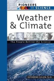 Cover of: Weather and climate | Katherine E. Cullen
