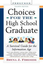 Cover of: Choices for the high school graduate: a survival guide for the information age