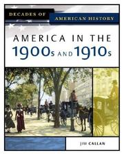 Cover of: America in the 1900s and 1910s | Jim Callan