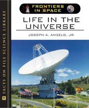 Cover of: Life in the Universe (Frontiers in Space) | Joseph A. Angelo