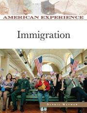 Cover of: Immigration (American Experience) | Dennis Wepman