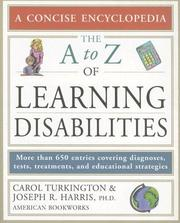 Cover of: The encyclopedia of learning disabilities | Carol Turkington
