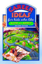 Cover of: Career Ideas for Kids Who Like Math and Money (Career Ideas for Kids) | Diane Lindsey Reeves