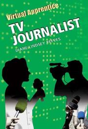 Cover of: TV Journalist (Virtual Apprentice)